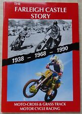THE FARLEIGH CASTLE STORY,  1938-1968-1990.  MOTO-CROSS & GRASS TRACK, BOOK