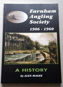 ALEX MAGEE: FARNHAM ANGLING SOCIETY... ANGLING, FISHING BOOK