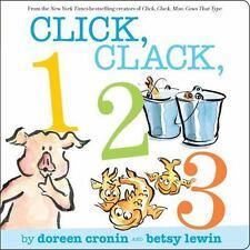 A Click, Clack Book: Click, Clack, 123 by Doreen Cronin (2010, Board Book)