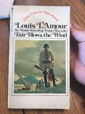 Louis L'Amour FAIR BLOWS THE WIND Dust Jacket Paperback Ships N 24h