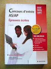 Concours d'entrée AS/AP épreuves écrites Guide prépa santé /Z123