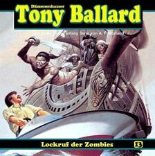 Tony Ballard 13 - Lockruf der Zombies von A. F. Morland (2012)