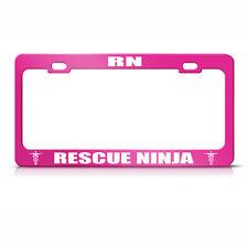 Rn Rescue Ninja Hot Pink Metal License Plate Frame Tag Holder