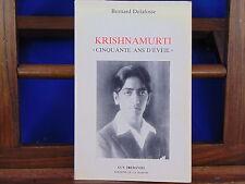 Delafosse Krishnamurti. Cinquante ans d'éveil ...