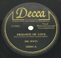 """1946 Ink Spots Prisoner Of Love / I Cover The Waterfront 78 RPM 10"""" Shellac"""