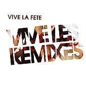 Vive la Fête Vive les Remixes CD