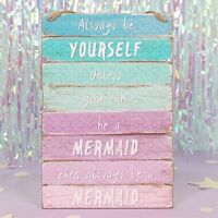 Always Be Yourself Unless You Can Be A Mermaid Ombre Wall Sign Plaque