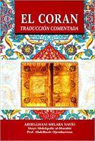 SPANISH: Spanish Translation of the Quran -  El Coran Traduccion Comentada (PB)