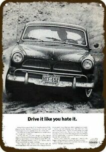 1964 VOLVO CAR Vintage Look DECORATIVE METAL SIGN - DRIVE IT LIKE YOU HATE IT