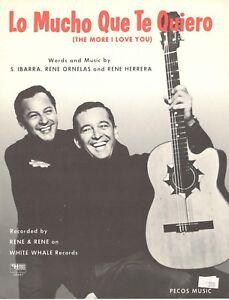 "RENE & RENE ""LO MUCHO QUE TE QUIERO"" SHEET MUSIC-THE MORE I LOVE YOU-1968-NEW!!"