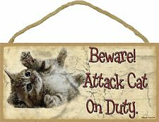 """Beware Attack Cat on Duty Rolling Kitten Funny Cat Sign Plaque 5""""x10"""""""