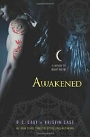 Awakened (House of Night, Book 8) by P. C. Cast, Kristin Cast