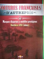 FASCICULE 43 VOITURES FRANCAISES AUTREFOIS HOTCHKISS 696 CABOURG  1936