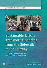 World Bank Studies: Sustainable Urban Transport Financing from the Sidewalk...