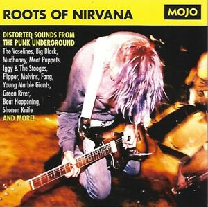Mojo - Roots of Nirvana - Meat Puppets / Green River / Melvins / Mudhoney