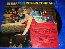 LP disque IN DER BAR INTERNATIONAL frank VALDOR SEXTETT the toni CARPENTER GROUP