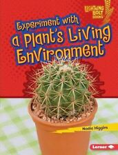 Experiment With a Plant's Living Environment (Lightning Bolt Books)