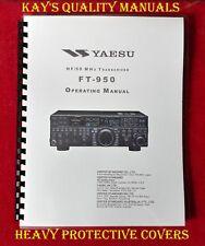 Highest Quality Yaesu FT-950 Instruction Manual -w/32LB Paper & Heavier Covers!