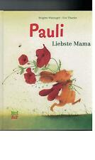 Brigitte Weninger - Pauli Liebste Mama