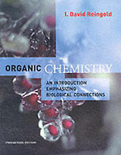 Organic Chemistry: An Introduction Emphasising Biological Connections by David R