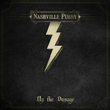 NASHVILLE PUSSY - UP THE DOSAGE !!LIMITED EDITION!! CD NEU