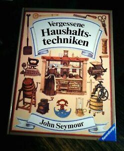 "John Seymour ""Vergessene Haushaltstechniken"" gebundene Ausgabe Ravensburger"