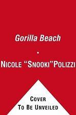 """Gorilla Beach, Polizzi, Nicole """"Snooki"""", Good Condition, Book"""