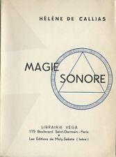 TRÈS RARE EO ÉSOTERISME MUSICOLOGIE HÉLÈNE DE CALLIAS + DÉDICACE : MAGIE SONORE