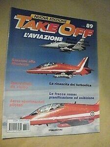 Rivista aeronautica TAKE OFF l'aviazione fascicolo n. 89 / le frecce rosse