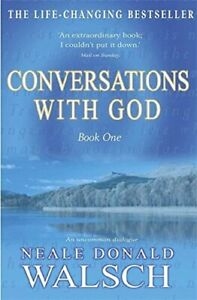 Conversations with God, Book 1: An Uncommon ... by Neale Donald Walsch Paperback