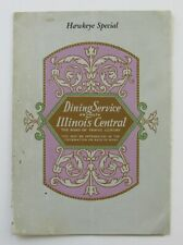 IC Illinois Central Railroad - Hawkeye Special - 1928 Special Dinner Menu