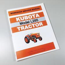KUBOTA L285 TRACTOR SERVICE REPAIR MANUAL TECHNICAL SHOP BOOK