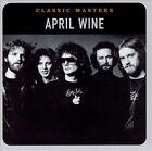 April Wine : Classic Masters Heavy Metal...