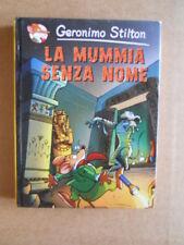 La Mummia Senza nome Geronimo Stilton 1° edizione Piemme 2005  [G416]