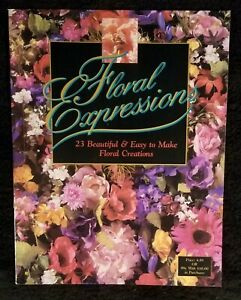 Vintage 1995 Floral Arranging Expressions Booklet By Hobby Lobby