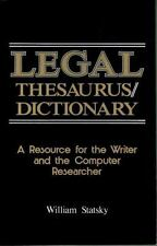 Legal Thesaurus/Legal Dictionary: A Resource for the Writer and Computer