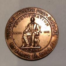 Lincoln College Prep School Identification Coin Philadelphia, PA Closed In 1977