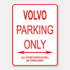 "VOLVO Parking Only Street Sign Heavy Duty Aluminum Sign 9"" x 12"""