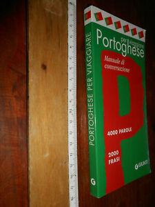 LIBRO - PER VIAGGIARE PORTOGHESE -MANUALE CONVERSAZIONE- GIUNTI-2007