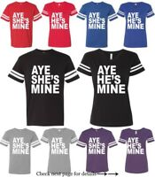 Couple Matching Jersey Aye He She is Mine T-Shirts His Hers  Design (2 shirts)