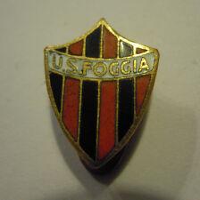 PINS SPILLA DA BAVERO - U.S. FOGGIA CALCIO - ANNI '50            ( VP )