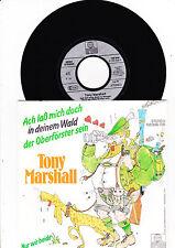 """7"""" Tony Marshall - Ach laß mich doch in deinem Wald der Oberförster sein"""