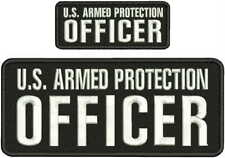 U.S. ARMED PROTECTION OFFICER EMB PATCH 4X10 AND 2X5 HOOK ON BACK BLK/WHITE