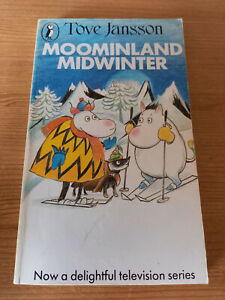 Moominland Midwinter by Tove Jansson, Vintage Childrens Book, The Moomins