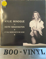 "Kylie Minogue & Keith Washington - If You Were With Me Now -7"" Vinyl Record EX"