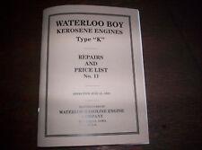 "Waterloo Boy Type ""K"" Hit & Miss Gas Engine Repairs & Price List #11 120 Pages !"