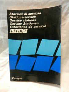 STAZIONI DI SERVIZIO FIAT EUROPA Torino 1972 Libro