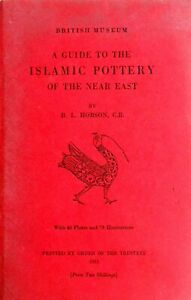 A Guide to the Islamic Pottery of the Near East  - published in 1932