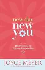 New Day, New You : 366 Devotions for Enjoying Everyday Life by Joyce Meyer