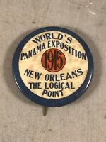 ANTIQUE 1915 WORLD'S PANAMA EXPOSITION NEW ORLEANS THE LOGICAL POINT